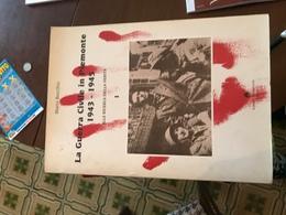 La Guerra Civile In Piemonte - Libri, Riviste, Fumetti