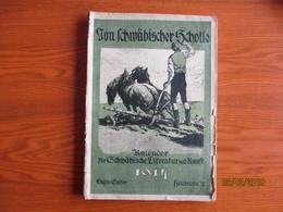 VON SCHWÄBISCHER SCHOLLE KALENDER 1914 HEILBRONN  , 0 - Calendars