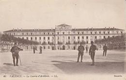 Drome : VALENCE : La Caserne D'artillerie ( Militaria ) - Valence