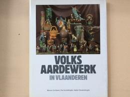 Volksaardewerk In Vlaanderen - Céramiques
