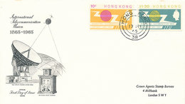 DC-1487 - FDC 1965 - 100 YEARS TELECOMMUNICATION ITU - UIT - SATELLITE - HONG KONG - Télécom