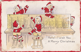 Little Santas On Telephone Switchboard , Hello!-I Wish You A Merry Christmas , 1916 - Santa Claus