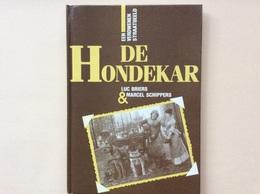 Luc Briers & Maecel Schippers - De Hondekar - Livres, BD, Revues