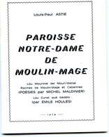 Petit Opuscule De 56 Pages - 81 - Paroisse Notre Dame De Moulin Mage - Autres