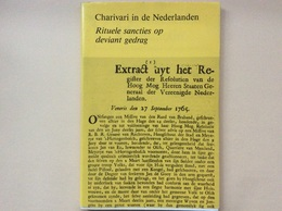 Charivari In De Nederlanden - Livres, BD, Revues