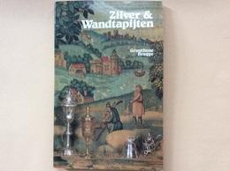Zilver En Wandtapijten - Gruuthusemuseum Brugge - Argenterie