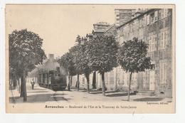 AVRANCHES - BOULEVARD DE L'EST ET LE TRAMWAY DE SAINT JAMES - 50 - Avranches