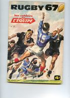 Rugby 67 - Les Cahiers De L'équipe - Internationaux - Le 15 Club De Nationale - Rugby A XIII Les Clubs - Books, Magazines, Comics