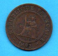 INDOCHINE FRANCAISE - Pièce De 1 Centime 1892 - Colonies