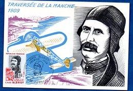 Carte  Premier Jour  / Traversée De La Manche 1909 / Louis Blériot  / Cambrai / 1-07-72 - Maximum Cards