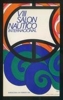Barcelona. *VII Salón Náutico Internacional* Barcelona 6-15 Febrero 1970. Nueva. - Evénements