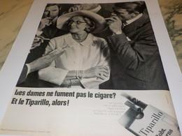 ANCIENNE PUBLICITE LES DAMES NE FUME PAS LE CIGARE ? CIGARETTES TIPARILLO 1968 - Tabac (objets Liés)
