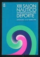 Barcelona. *XIII Salón Náutico Internacional Y Del Deporte* Imp. Edigraf. Nueva. - Eventos