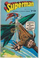 SUPERMAN - Deux Revues Périodiques Mensuelles De Superman N° 126 De 1978  Et N° 141 Datant De 1979 - Magazines Et Périodiques
