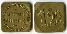 N93-0574 - Monnaie De Nécessité - Luxembourg - Echternach - Pâtisserie Confiserie - Ernster-Schumacher - 1,25 Franc - Monétaires / De Nécessité
