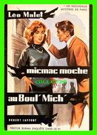 ADVERTISING - PUBLICITÉ DE LIVRES - LÉO MALET, MICMAC MOCHE AU BOUT'MICH', ROBERT LAFFONT EN 1957 - - Publicité