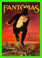 """ADVERTISING - PUBLICITÉ DE LIVRES - PIERRE SOUVESTRE & MARCEL ALLAIN """" FANTÔMAS """" - A. FAYARD, ÉDITEUR EN 1911 - - Publicité"""