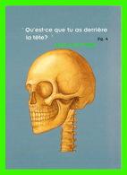 ADVERTISING - PUBLICITÉ DE LIVRES - LE JOURNAL DU SOIR, LE GRAND ATLAS DU CORPS HUMAIN - QU'EST-CE QUE TU AS DERRIÈRE - Publicité