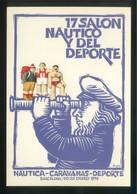 Barcelona. Ilustrador: Huguet *17 Salón Náutico Y Del Deporte* Imp. Edigraf. Nueva. - Eventos