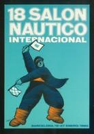 Barcelona. Ilustrador: Huguet *18 Salón Náutico Internacional* Imp. Edigraf. Nueva. - Eventos