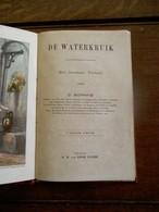 Oud Boekje 1939  DE  WATERKRUIK   Door G. SCHMID    G . B. Van GOOR ZONEN   GOUDA - Livres, BD, Revues