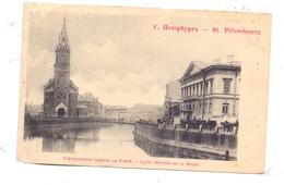 RU 190000 SANKT PETERSBURG, Eglise Reformee Sur La Moyka, Ca. 1900 - Russland