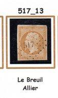 France : Petit Chiffre N+ 517 : Le Breuil ( Allier ) Indice 13 - Marcophilie (Timbres Détachés)