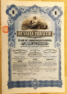 Russian Tobacco Company The Russian Tobacco Company Ltd. Was Registered In London Shares 1£ August 1915 - Russie
