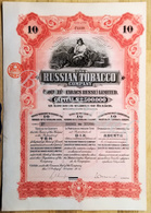 Russian Tobacco Company The Russian Tobacco Company Ltd. Was Registered In London Shares 10 £ Oktober  1915 - Russie
