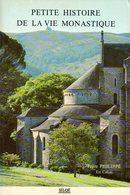 Petite Histoire De La Vie Monastique Par Frère Philippe (ISBN 2908925192 EAN 9782908925197) - Religion