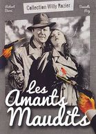 LES AMANTS MAUDITS   °°°°°° COLLECTION WILLY ROZIER - Classic