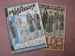 PALAIS De La NOUVEAUTE  2 Catalogues 1929  Mode, Cadeaux, Chapeaux, Equipement,jouets, Etc..  TBE - Habits & Linge D'époque