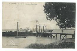 CPA Blaye Arrivée Du Bateau De Bordeaux - Blaye