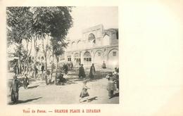 Ispahan - La Grande Place - Iran Perse Persia - Cpa Dos 1900 - Belle Animation - Iran