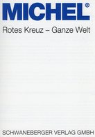 Erstauflage MICHEL Katalog Rotes Kreuz 2019 Neu 70€ Stamps Catalog Red Cross Of All The World ISBN978-3-95402-255-7 - Original Editions