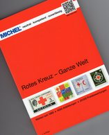 MICHEL 1.Auflage Katalog Rotes Kreuz 2019 New 70€ Stamps Catalogue Red Cross Of All The World ISBN978-3-95402-255-7 - Encyclopedias