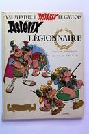 BD ASTERIX - 10 - Astérix Légionnaire - EO 1967 - Astérix