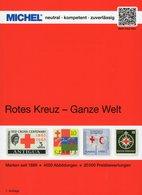 Rotes Kreuz 1.Auflage MICHEL Katalog 2019 New 70€ Stamps Catalogue Red Cross Of All The World ISBN978-3-95402-255-7 - Santé & Médecine