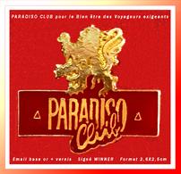 SUPER PIN'S CLUB PARADISO : Les MEMBRES Adhérants De Ce Club Ont Das Aventages De LUXE Dans Le Monde Entier. WINNER - Asociaciones