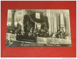 Grande Rivista Militare - Tribuna D'onore - Re Umberto Di Savoia, Regina Maria José, Re Albert I, Regina Elisabeth - Koninklijke Families