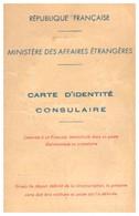 CARTE D'IDENTITE CONSULAIRE- MINISTERE DES AFFAIRES ETRANGERES 1964  PERNAMBOUC  BRESIL - Documenti