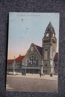 METZ - La Gare Centrale - Metz