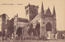 DIVES SUR MER - L'Eglise - Dives
