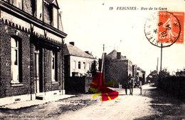 FEIGNIES - Rue De La Gare - Superbe Carte - Feignies