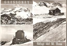 85/FG/19 - AOSTA - GRESONEY: Rifugi Del Monte Rosa - Italia
