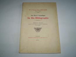 Ulysse Chevalier,son Oeuvre Scientifique,sa Bio-bibliographie. Valence,Drome ; 3 Portraits En N&b. - Biographie