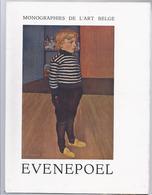 HERPLAATST NU à 3€ VP NEDERLANDSE TEKST MONOGRAPHIES  DE L'ART BELGE EVENEPOEL UITGAVE DE SIKKEL 1947 - Culture