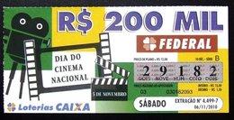 Brasil - 2010 - DIA DO CINEMA NACIONAL 5 DE NOVEMBRO - Billetes De Lotería