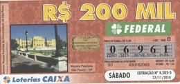 Brasil - 2010 - MUSEU PAULISTA DA UNIVERSIDADE DE SAO PAULO - Billetes De Lotería