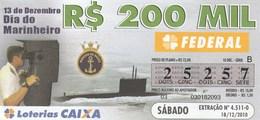 Brasil - 2010 -13 DEZEMBRO DIA DO MARINHEIRO - Billetes De Lotería